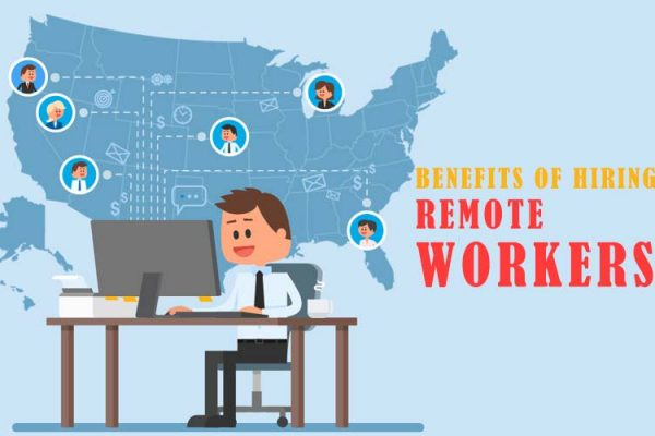 benefits of hiring remote workers